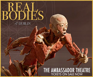 Advert: https://mcd.ie/artists/real-bodies-dublin-coming-dublins-ambassador-theatre/?utm_sourcePrimaryTimes&utm_medium=Banner&utm_campaign=real-bodies