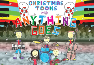 Christmas Toons with Anything Goes
